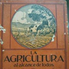 Libros antiguos: LA AGRICULTURA AL ALCANCE DE TODOS. A. JENNEPIN Y AD. HERLEM. 1914. GUSTAVO GILI EDITOR.. Lote 57676781