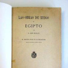 Libros antiguos: LAS OBRAS DE RIEGO EN EGIPTO (1905). Lote 57688557