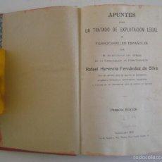 Libros antiguos: APUNTES PARA UN TRATADO DE EXPLOTACIÓN DE FERROCARRILES ESPAÑOLES.1912.1A EDICIÓN. Lote 57697788
