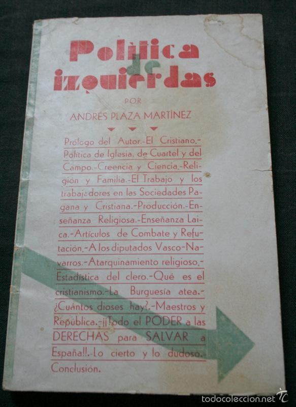 1933 - POLITICA DE IZQUIERDAS - PLAZA MARTINEZ, ANDRÉS .- FIRMA AUTOR - MUY RARO - REPUBLICA (Libros Antiguos, Raros y Curiosos - Historia - Otros)
