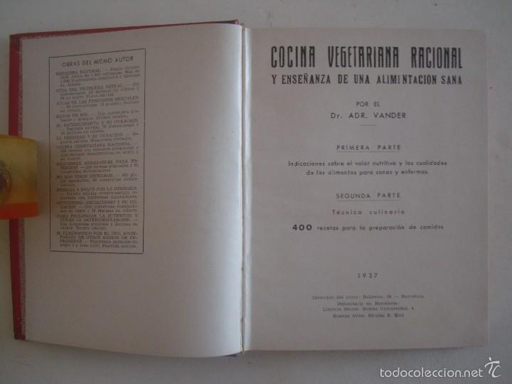 VANDER. COCINA VEGETARIANA RACIONAL. ENSEÑANZAS DE ALIMENTACION.1937.400 RECETAS. (Libros Antiguos, Raros y Curiosos - Cocina y Gastronomía)