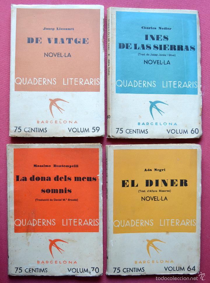 QUADERNS LITERARIS - 4 EJEMPLARS - Nº 59 - 60 - 64 - 70 - DE VIATGE - EL DINER - INES DE.. - 1935 (Libros antiguos (hasta 1936), raros y curiosos - Literatura - Narrativa - Otros)