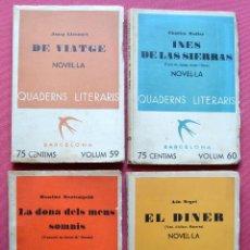 Libros antiguos: QUADERNS LITERARIS - 4 EJEMPLARS - Nº 59 - 60 - 64 - 70 - DE VIATGE - EL DINER - INES DE.. - 1935. Lote 57702352