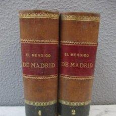 Libros antiguos: EL MENDIGO DE MADRID - TOMO I Y II - JULIAN CASTELLANOS Y VELASCO - LAMINAS - 1890. Lote 57708340
