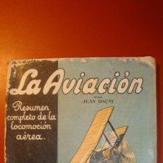 Libros antiguos: LA AVIACION MILITAR. Lote 57709607