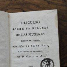 Libros antiguos: DISCURSO SOBRE LA BELLEZA DE LAS MUGERES. SAINT REAL, MR. DE. 1798.. Lote 57709952