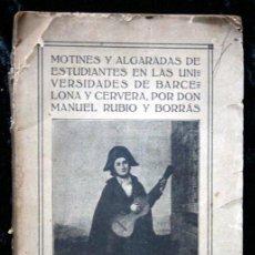Libros antiguos: 1914 - MOTINES DE ESTUDIANTES EN BARCELONA Y CERVERA - ILUSTRADO - UNIVERSIDAD -. Lote 57720044