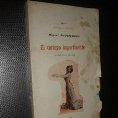 Libros antiguos: BIBLIOTECA MIGNON XXVIII MIGUEL DE CERVANTES. EL CURIOSO IMPERTINENTE DIBUJOS VALERA.. Lote 57722244