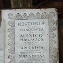 Libros antiguos: HISTORIA DE LA CONQUISTA DE MEXICO, POBLACION Y PROGRESOS... ANTONIO DE SOLÍS. 1735.. Lote 57725015
