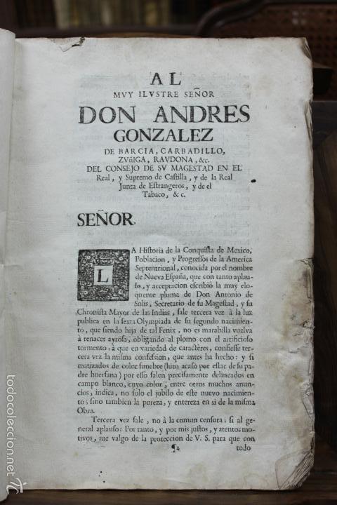 Libros antiguos: HISTORIA DE LA CONQUISTA DE MEXICO, POBLACION Y PROGRESOS... ANTONIO DE SOLÍS. 1735. - Foto 4 - 57725015