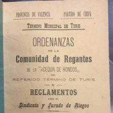 Libros antiguos: ORDENANZAS DE LA COMUNIDAD DE REGANTES DE LA ACEQUIA DE HONDOS, TURIS, VALENCIA, 1899. Lote 57725691