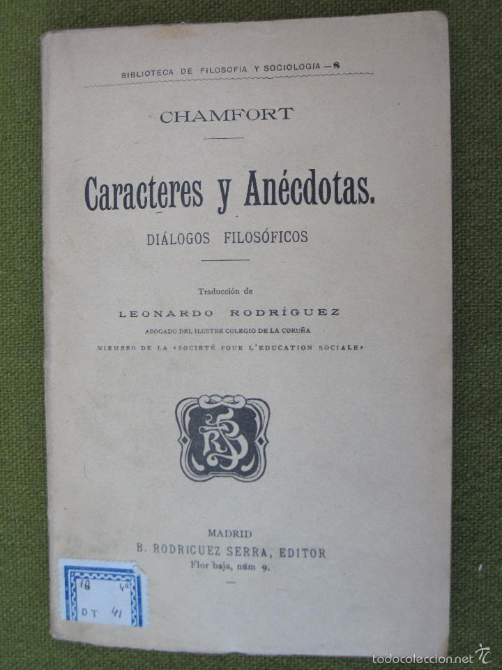 CARACTERES Y ANECDOTAS - DIALOGOS FILOSOFICOS - DEDICATORIA MANUSCRITA A D. JOSE CANALEJAS. (Libros Antiguos, Raros y Curiosos - Pensamiento - Otros)