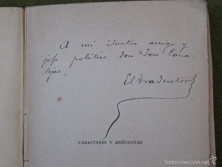 Libros antiguos: CARACTERES Y ANECDOTAS - DIALOGOS FILOSOFICOS - DEDICATORIA MANUSCRITA A D. JOSE CANALEJAS. - Foto 2 - 57727355