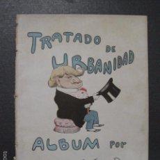 Libros antiguos: TRATADO DE URBANIDAD - ALBUM XAURADO - ORIGINAL - LUIS TASSO -BARCELONA -VER FOTOS - (XL-38). Lote 57727577