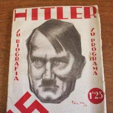 Libros antiguos: HITLER. SU BIOGRAFIA Y PROGRAMA DEL PARTIDO 'NOCIONAL SOCIALISTA' ALEMÁN... MARESCAL, R. D. 1933.. Lote 57729062