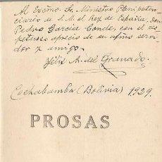 Libros antiguos: PROSAS. FELIZ A. DEL GRANADO. 1928. FIRMADO.. Lote 57736401