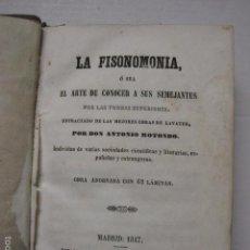 Libros antiguos: LA FISONOMIA -EL ARTE DE CONOCER ...-ANTONIO ROTONDO-MADRID 1847- 62 LAMINAS -VER FOTOS-(XL-47). Lote 57737313