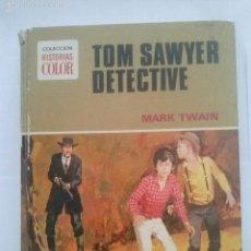 Libros antiguos: TOM SAYER DETECTIVE - FORMATO GRANDE - 1ª EDICION 1972 - BRUGUERA. Lote 57737568