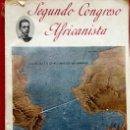 Libros antiguos: SEGUNDO CONGRESO AFRICANISTA ZARAGOZA 1908 ALFONSO XIII. Lote 57741041