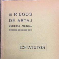 Libros antiguos: RIEGOS DE ARTAJ, SOCIEDAD ANONIMA. ESTATUTOS. . Lote 57745496