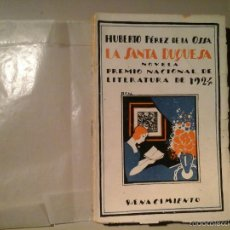 Livros antigos: HUBERTO PÉREZ DE LA OSSA. LA SANTA DUQUESA. DEDICATORIA AUTÓGRAFA. 1ª ED.1924.GENERACIÓN DEL 27.RARO. Lote 57758025