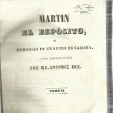 Libros antiguos: MARTÍN EL ESPÓSITO. EUGENIO SUE. TOMO II. F. P. MELLADO. MADRID. 1847. Lote 57765136