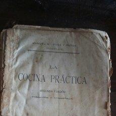 Libros antiguos: LA COCINA PRÁCTICA. PICADILLO. MANUEL PUGA. 2A EDICIÓN. 1908. LA CORUÑA. Lote 57802290
