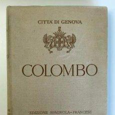 Libros antiguos: CRISTÓBAL COLÓN. DOCUMENTOS Y PRUEBAS DE SU ORIGEN GENOVÉS. EDICIÓN HISPANO-FRANCESA.. Lote 57811917