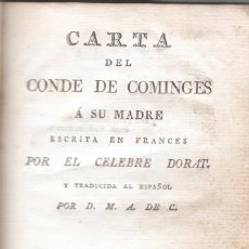 Libros antiguos: CARTA DEL CONDE DE COMINGES A SU MADRE ESCRITA EN FRANCÉS POR EL CELEBRE DORAT - 1805.. Lote 57845740