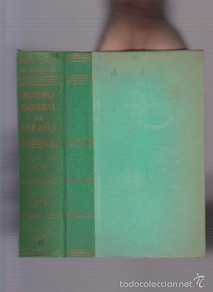 DON MODESTO LAFUENTE - HISTORIA GENERAL DE ESPAÑA TOMO XIII - MADRID 1854 (Libros Antiguos, Raros y Curiosos - Historia - Otros)