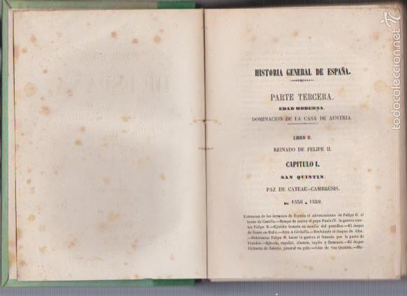 Libros antiguos: DON MODESTO LAFUENTE - HISTORIA GENERAL DE ESPAÑA TOMO XIII - MADRID 1854 - Foto 3 - 57854031