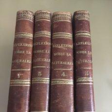 Libros antiguos: REFLEXIONES SOBRE LA NATURALEZA. LIBRERÍA RELIGIOSA. 5 TOMOS. FALTA TOMO 6. AÑO 1851.. Lote 57855044