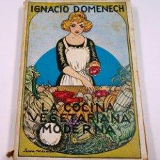 Libros antiguos: LA COCINA VEGETARIANA, IGNACIO DOMENECH. BARCELONA 1923, 13X18 CM.. Lote 57855532