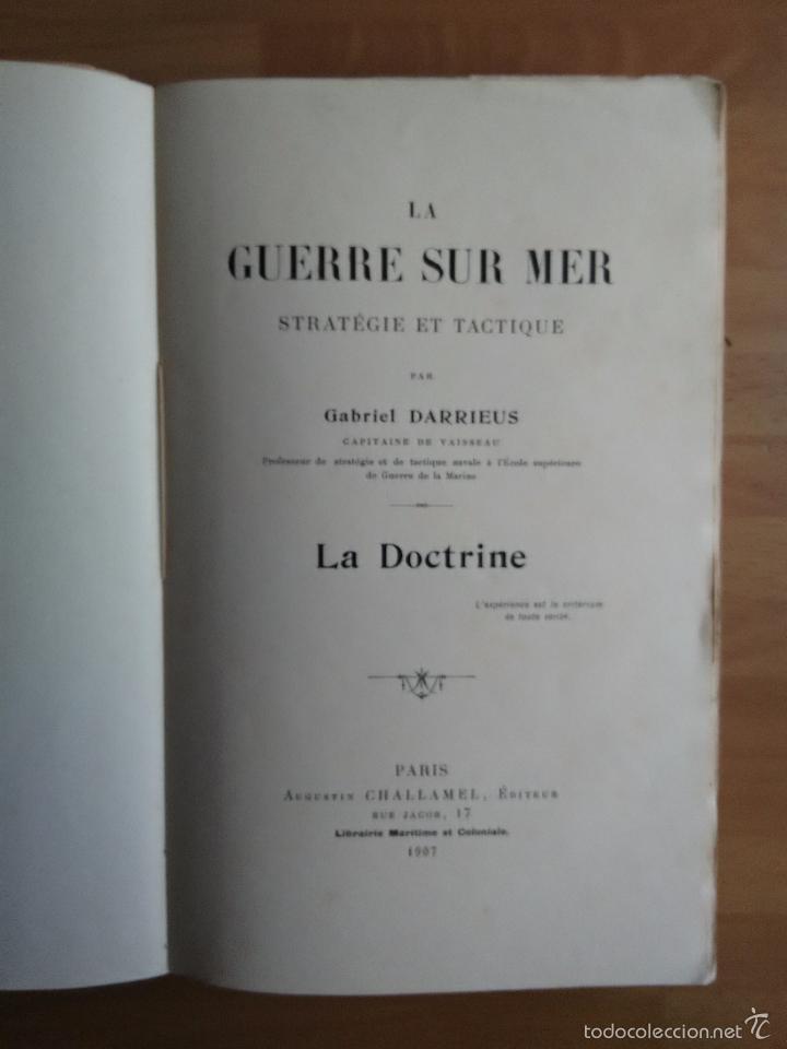 Libros antiguos: LA GUERRE SUR MER. STRATEGIE ET TACTIQUE (GUERRA EN EL MAR. TEXTO EN FRANCÉS. EDICIÓN DE 1907) - Foto 2 - 57859752