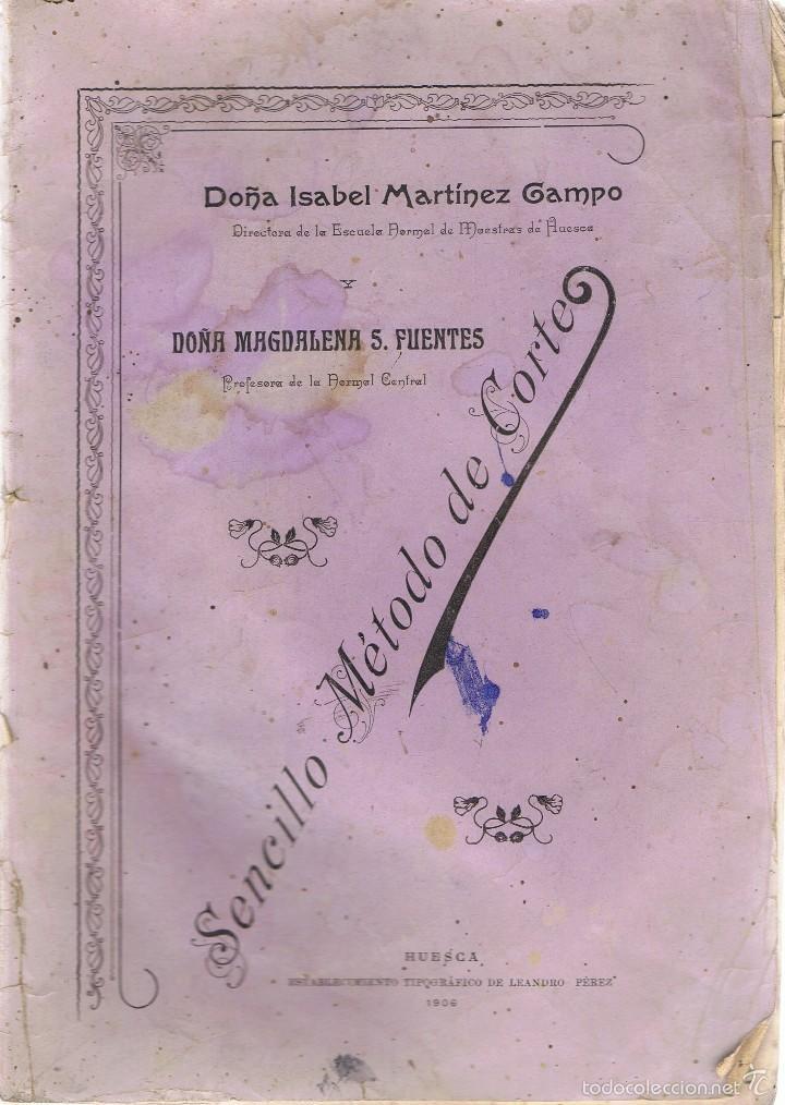 SENCILLO MÉTODO DE CORTE ISABEL MARTINEZ CAMPO (Libros Antiguos, Raros y Curiosos - Ciencias, Manuales y Oficios - Otros)