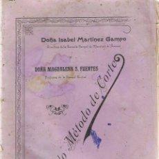 Libros antiguos: SENCILLO MÉTODO DE CORTE ISABEL MARTINEZ CAMPO. Lote 57867044