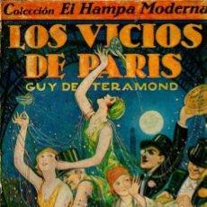 Libros antiguos: GUY DE TERAMOND : LOS VICIOS DE PARÍS (IBERIA, 1930). Lote 57888241