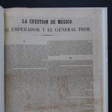 Libros antiguos: LA CUESTION DE MÉGICO, EL EMPERADOR Y EL GENERAL PRIM. Lote 57891173