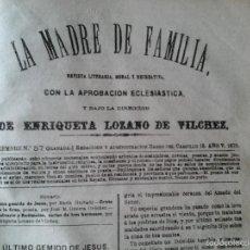 Libros antiguos: LA MADRE DE FAMILIA. ENRIQUETA LOZANO VILCHEZ, 1879. AÑO COMPLETO. LITERATURA, MUJER, HISTORIA, XIX. Lote 57927374