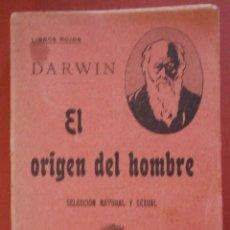 Libros antiguos: EL ORIGEN DEL HOMBRE. SELECCION NATURAL Y SEXUAL. C. DARWIN. Lote 57993897