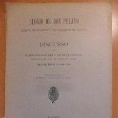 Libros antiguos: ELOGIO DE DON PELAYO. OBISPO DE OVIEDO E HISTORIADOR DE ESPAÑA. DISCURSO POR D. ANTONIO BLAZQUEZ Y D. Lote 57994554