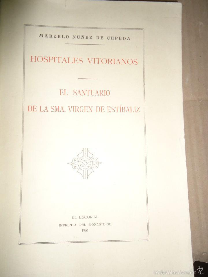 1931 - EL SANTUARIO DE LA SANTÍSIMA VIRGEN DE ESTIBALIZ - DEDICADO A FRANCISCO FRANCO - 1ª EDICIÓN (Libros Antiguos, Raros y Curiosos - Historia - Otros)