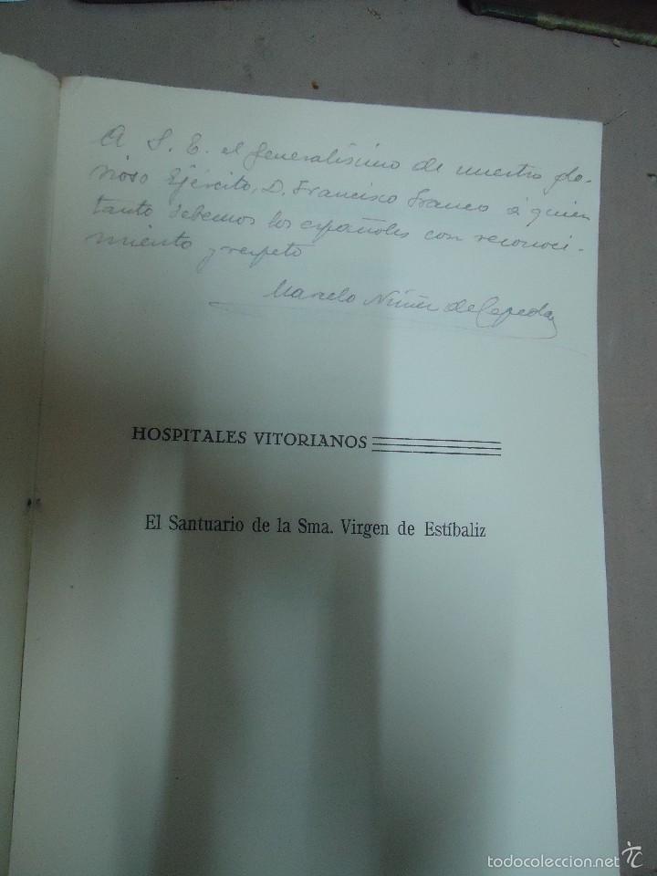 Libros antiguos: 1931 - EL SANTUARIO DE LA SANTÍSIMA VIRGEN DE ESTIBALIZ - DEDICADO A FRANCISCO FRANCO - 1ª EDICIÓN - Foto 2 - 57999513