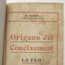 Libros antiguos: ORÍGENS DEL CONEIXEMENT. LA FAM - R. TURRÓ (1912). Lote 58008381
