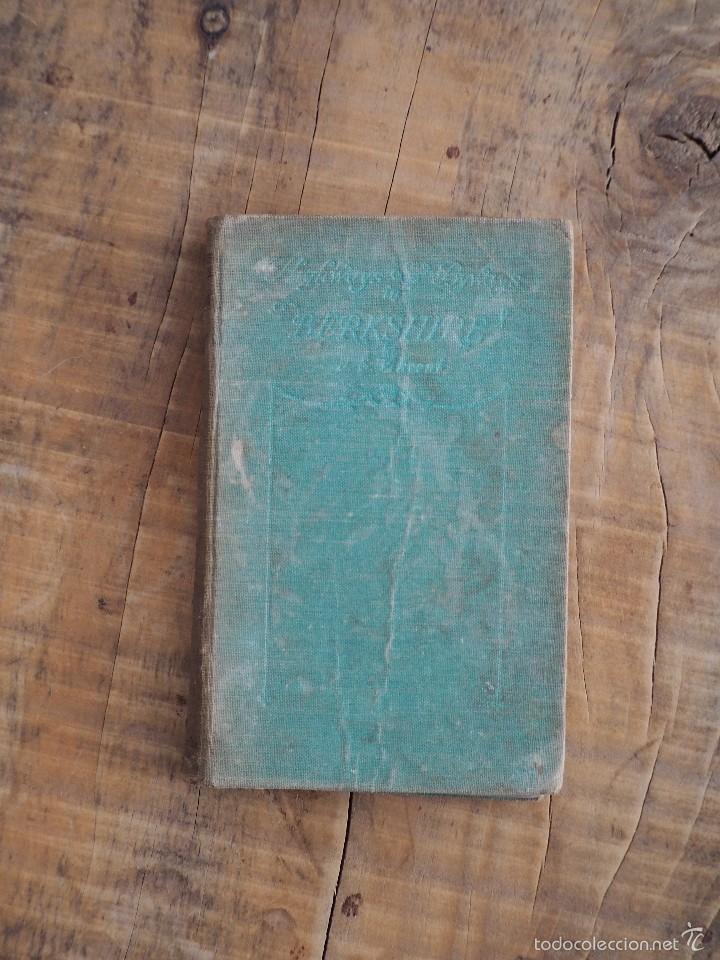 HIGHWAYS AND BYWAYS IN BERKSHIRE (JAMES EDMUNT VINCENT) 1931 (Libros Antiguos, Raros y Curiosos - Otros Idiomas)