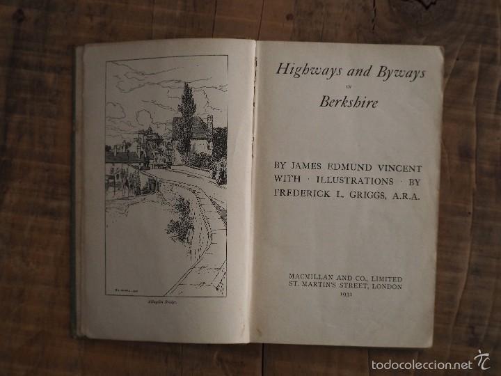 Libros antiguos: HIGHWAYS AND BYWAYS IN BERKSHIRE (JAMES EDMUNT VINCENT) 1931 - Foto 2 - 58028593