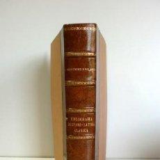Libros antiguos: BIBLIOGRAFÍA HISPANO-LATINA CLÁSICA (1902). Lote 58111039