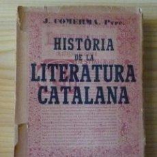 Alte Bücher - J. Comerma: Història de la Literatura Catalan. 1923 - 58129646