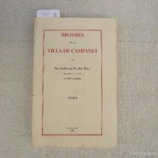 Libros antiguos: HISTORIA DE LA VILLA DE CAMPANET, MIRALLES TRIAY, GUILLERMO. Lote 58131920