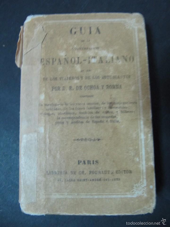 GUIA DE LA CONVERSACION ESPAÑOL ITALIANO TAPA DURA 372 PAGINAS (Libros Antiguos, Raros y Curiosos - Otros Idiomas)